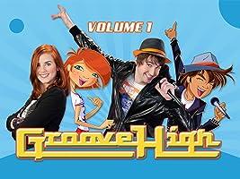Groove High: Vol. 1