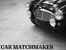 Car Matchmaker, Season 1 [HD]