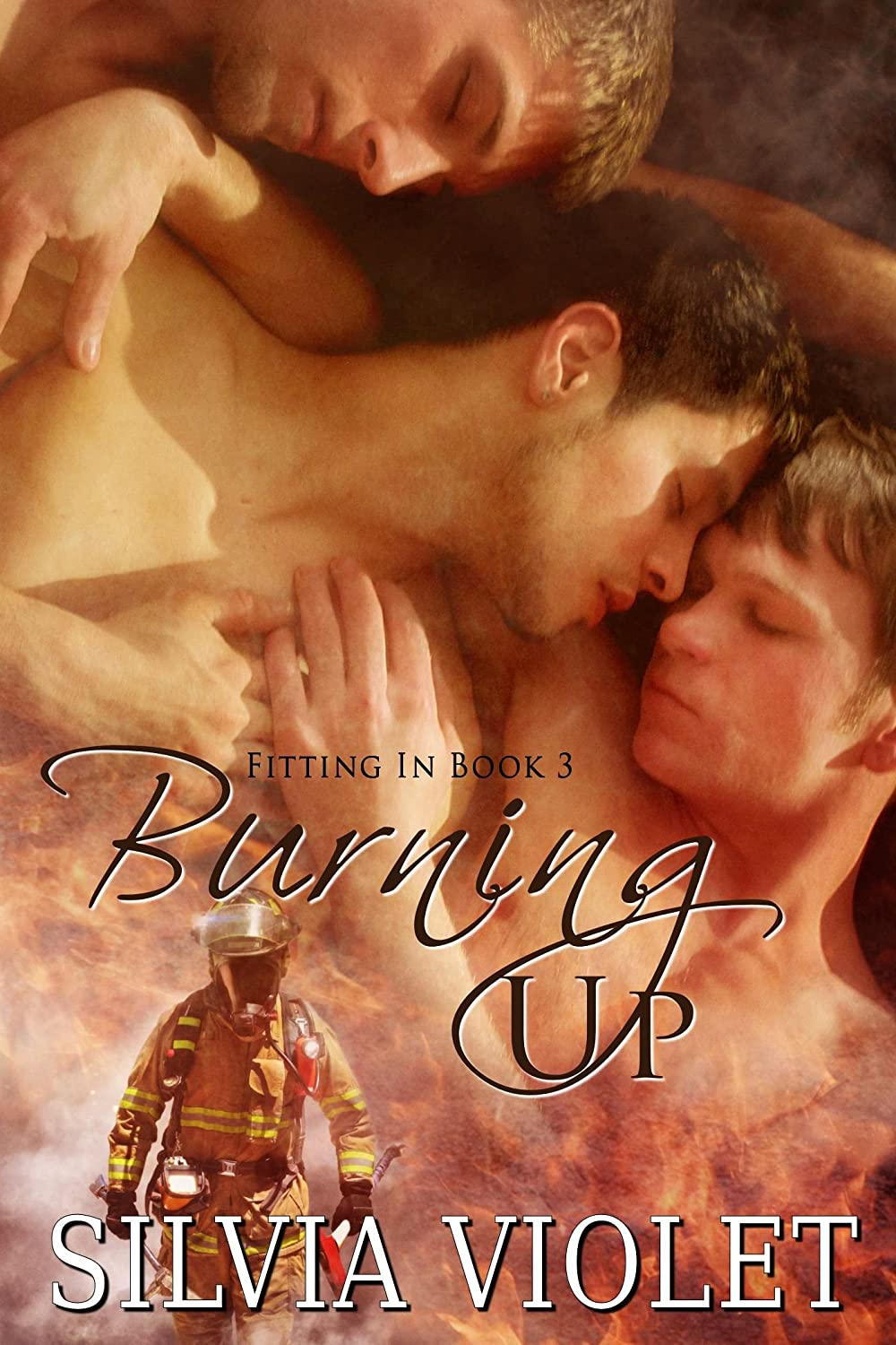 Burning Up (Fitting In #3)  - Silvia Violet