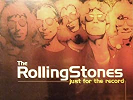 Rolling Stones: Just for The Record