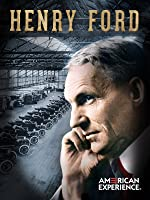 Henry Ford American Experience