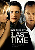 The Last Time [HD]
