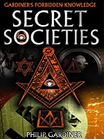 Secret Societies by Philip Gardener
