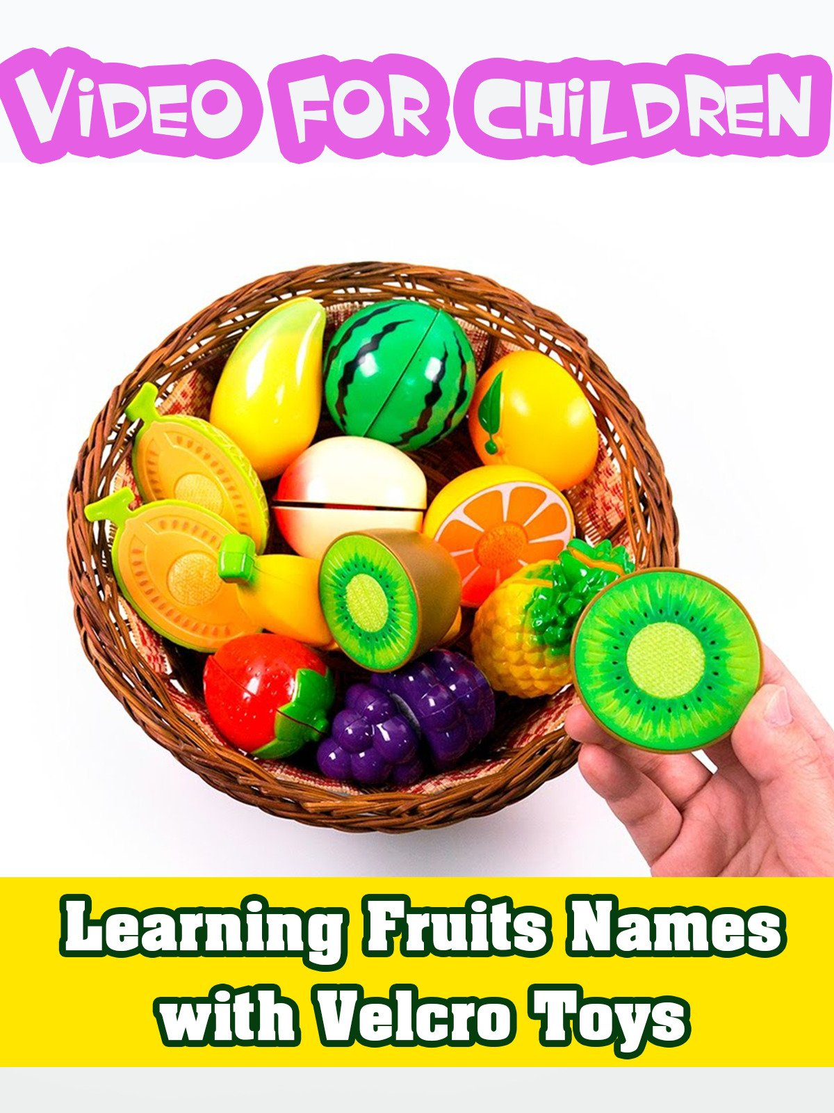 Learning Fruits Names with Velcro Toys on Amazon Prime Instant Video UK