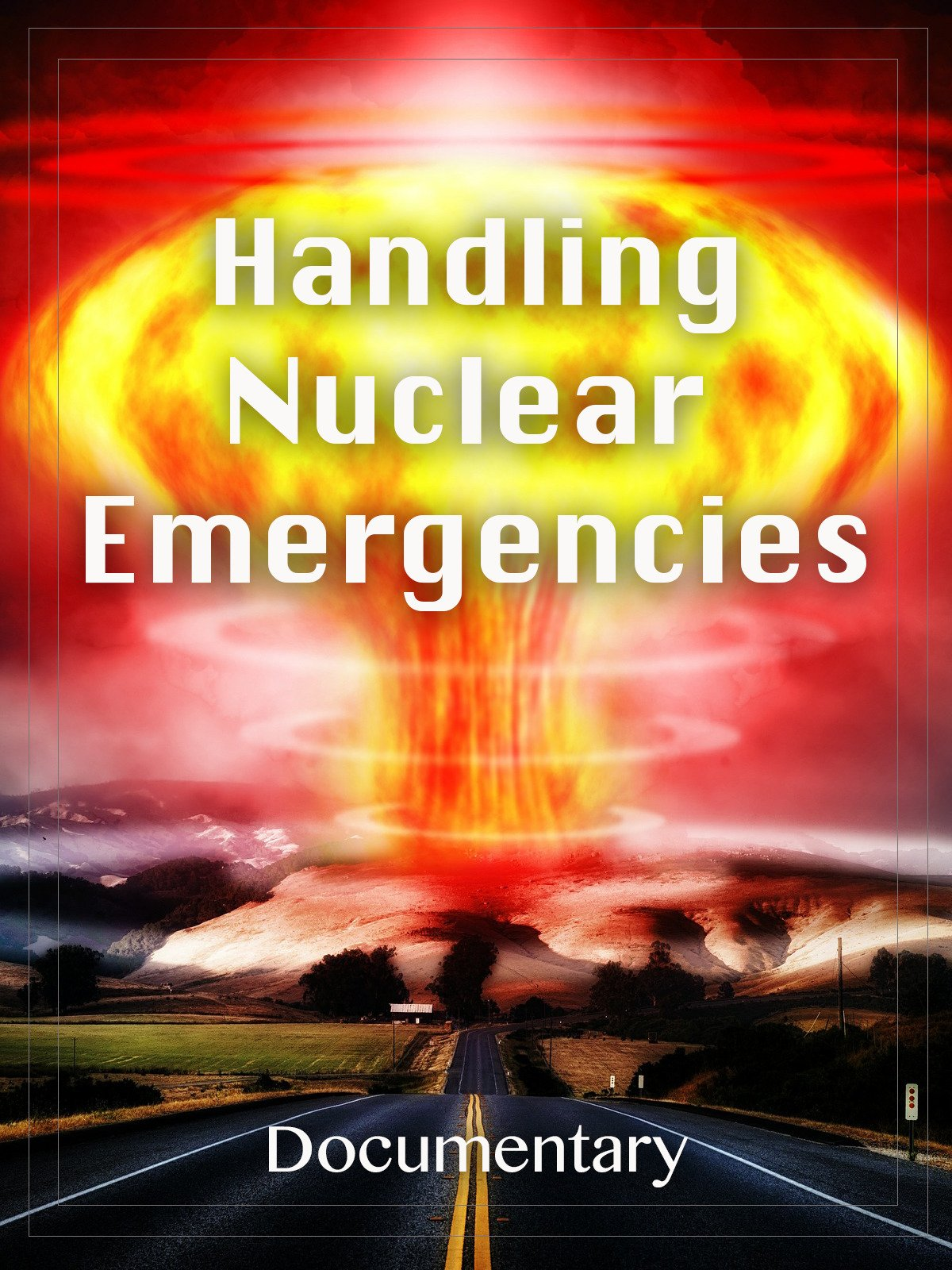Handling Nuclear Emergencies Documentary