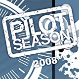 img - for Pilot Season 2008 (Issues) (6 Book Series) book / textbook / text book