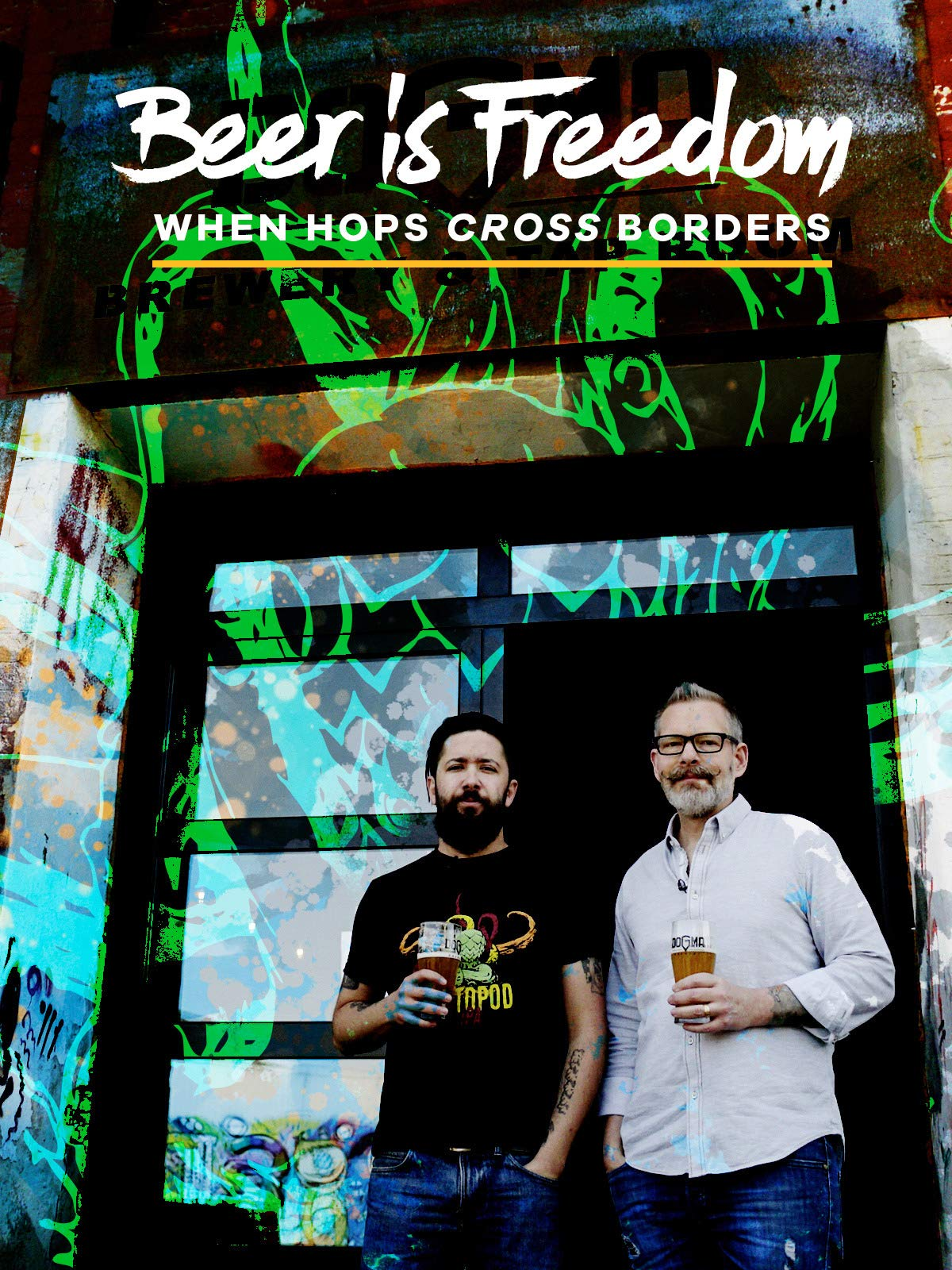 Beer is Freedom: When Hops Cross Borders