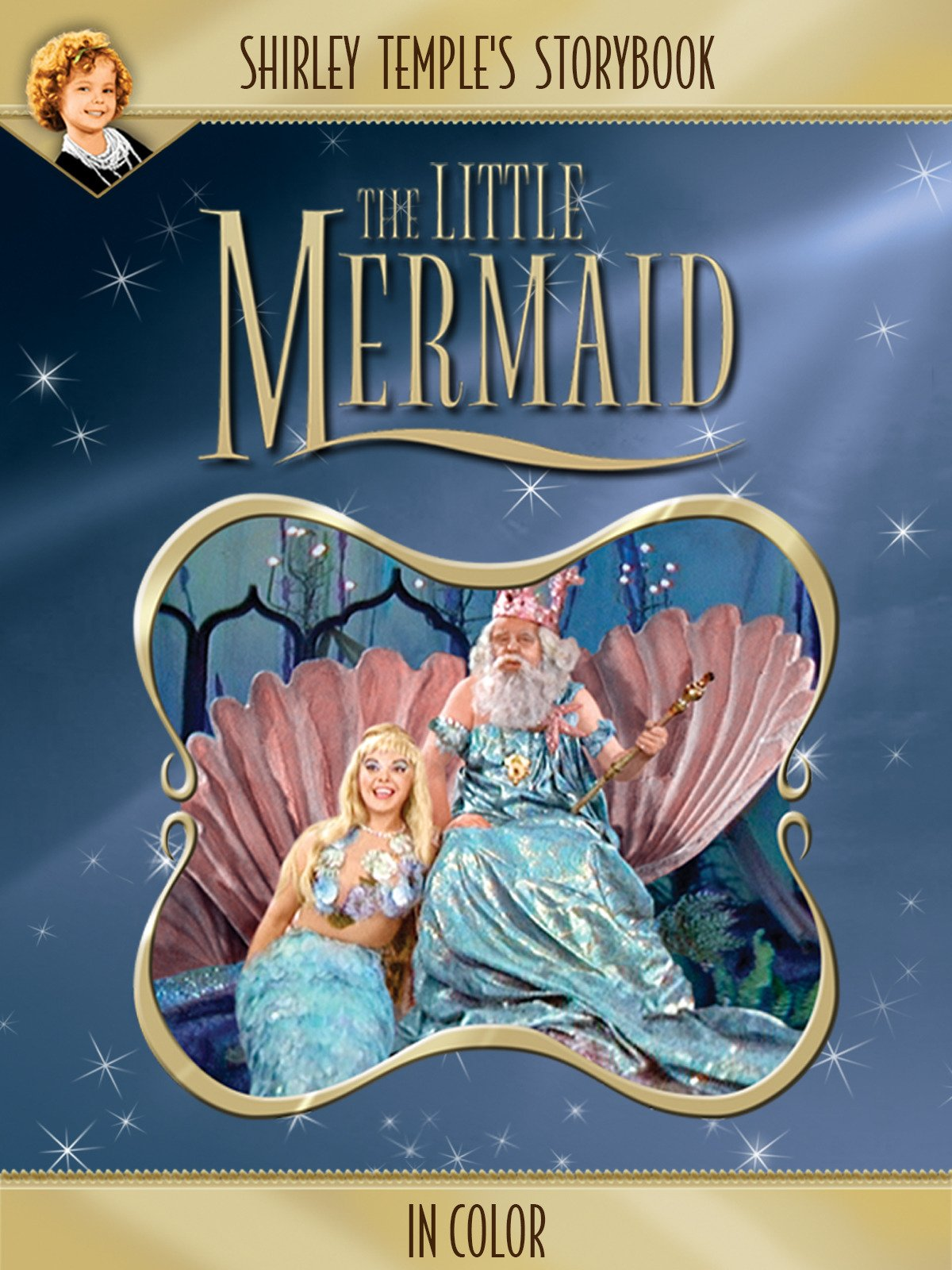Shirley Temple's Storybook: The Little Mermaid (in Color) on Amazon Prime Instant Video UK