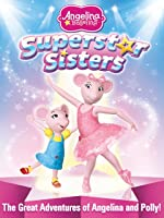 Angelina Ballerina: Superstar Sisters [HD]