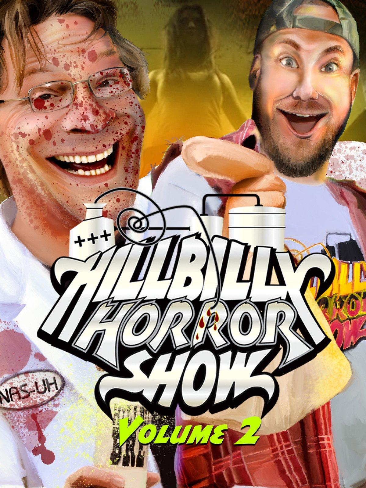 Hillbilly Horror Show Volume 2