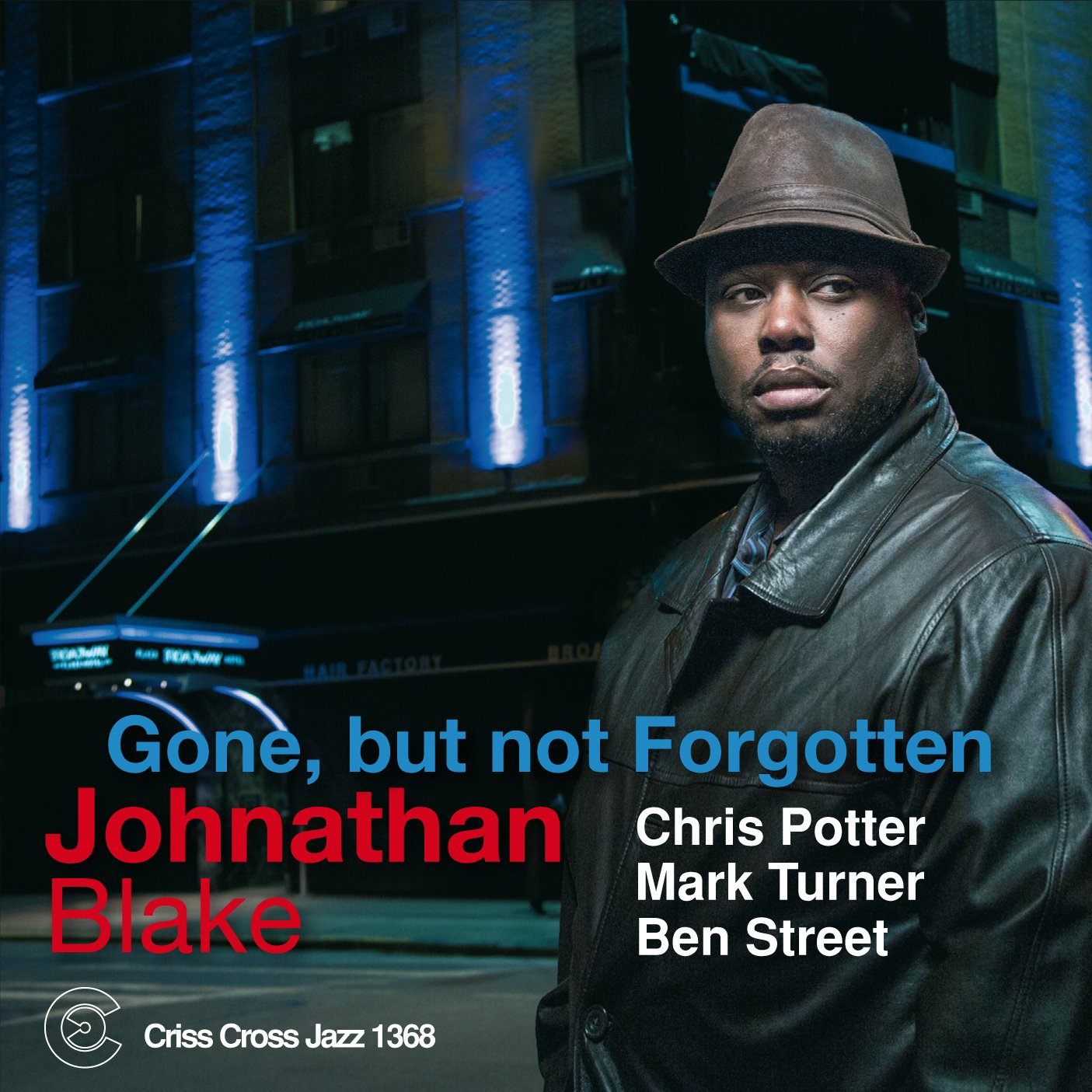 Jonathan Blake - Gone, But Not Forgotten  cover