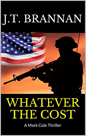 WHATEVER THE COST: A Mark Cole Thriller