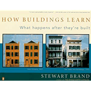 How Buildings Learn: What Happens After Theyre Built by Steward Brand