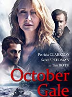 October Gale [HD]