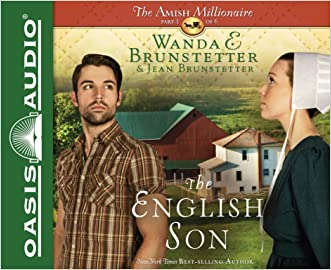 The English Son (The Amish Millionaire) written by Wanda E Brunstetter