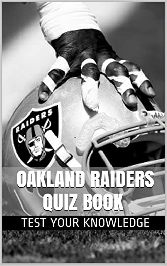 Oakland Raiders Quiz Book - 50 Fun & Fact Filled Questions About NFL Football Team Oakland Raiders