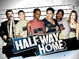 Halfway Home Season 1