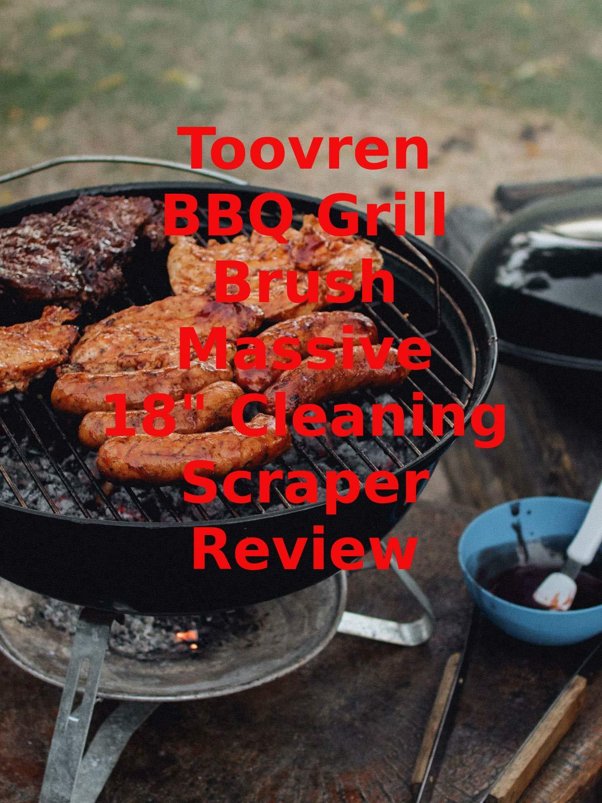 Review: Toovren BBQ Grill Brush Massive 18
