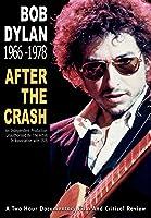 Dylan, Bob - 1966-1978: After the Crash
