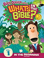 Buck Denver Asks: What's in the Bible? Volume 1-  In the Beginning