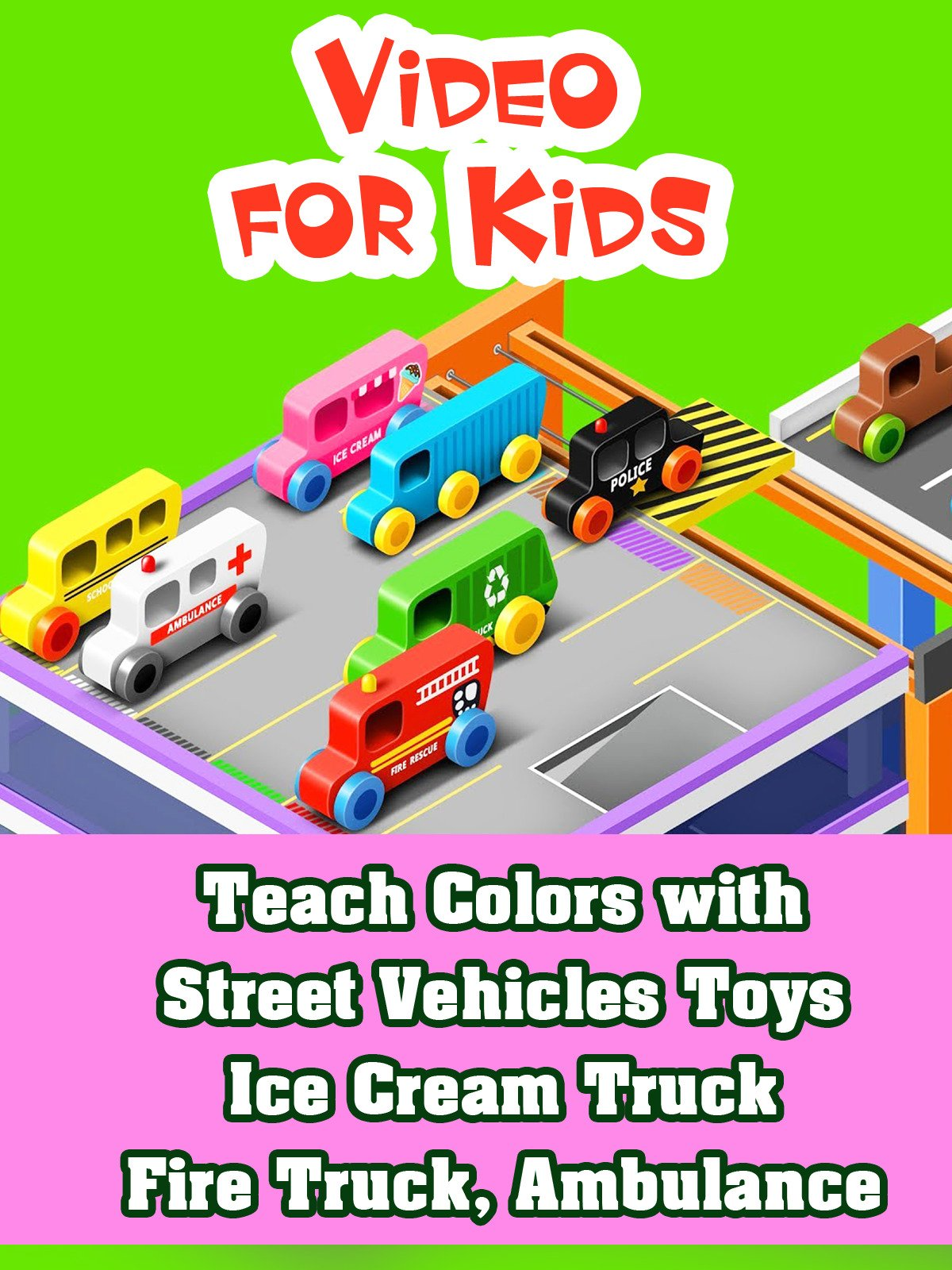 Teach Colors with Street Vehicles Toys