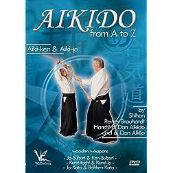 Aikido Basics From A to Z: Aiki-Ken & Aiki-Jo - Wooden Weapons