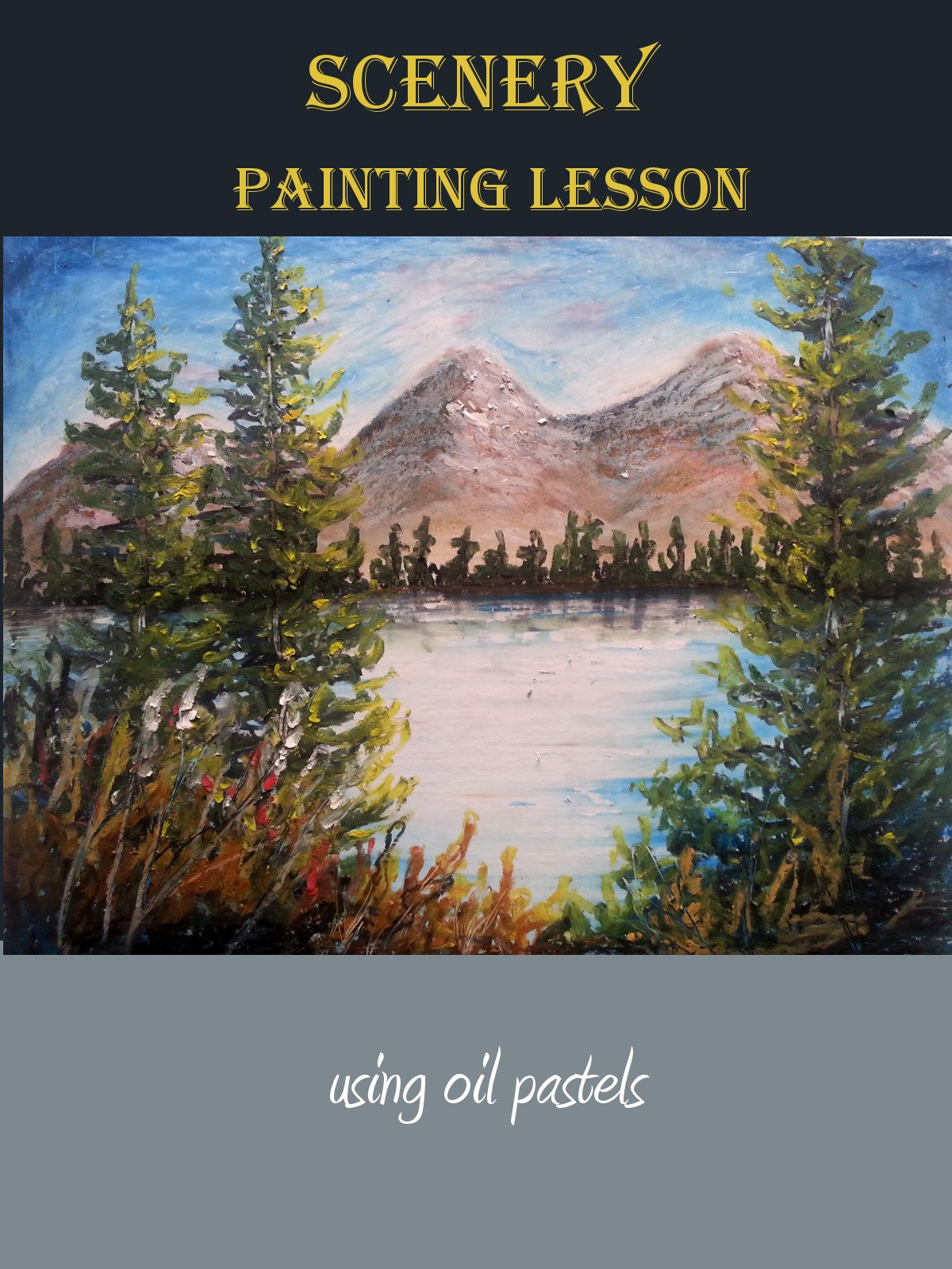 Scenery Painting Lesson