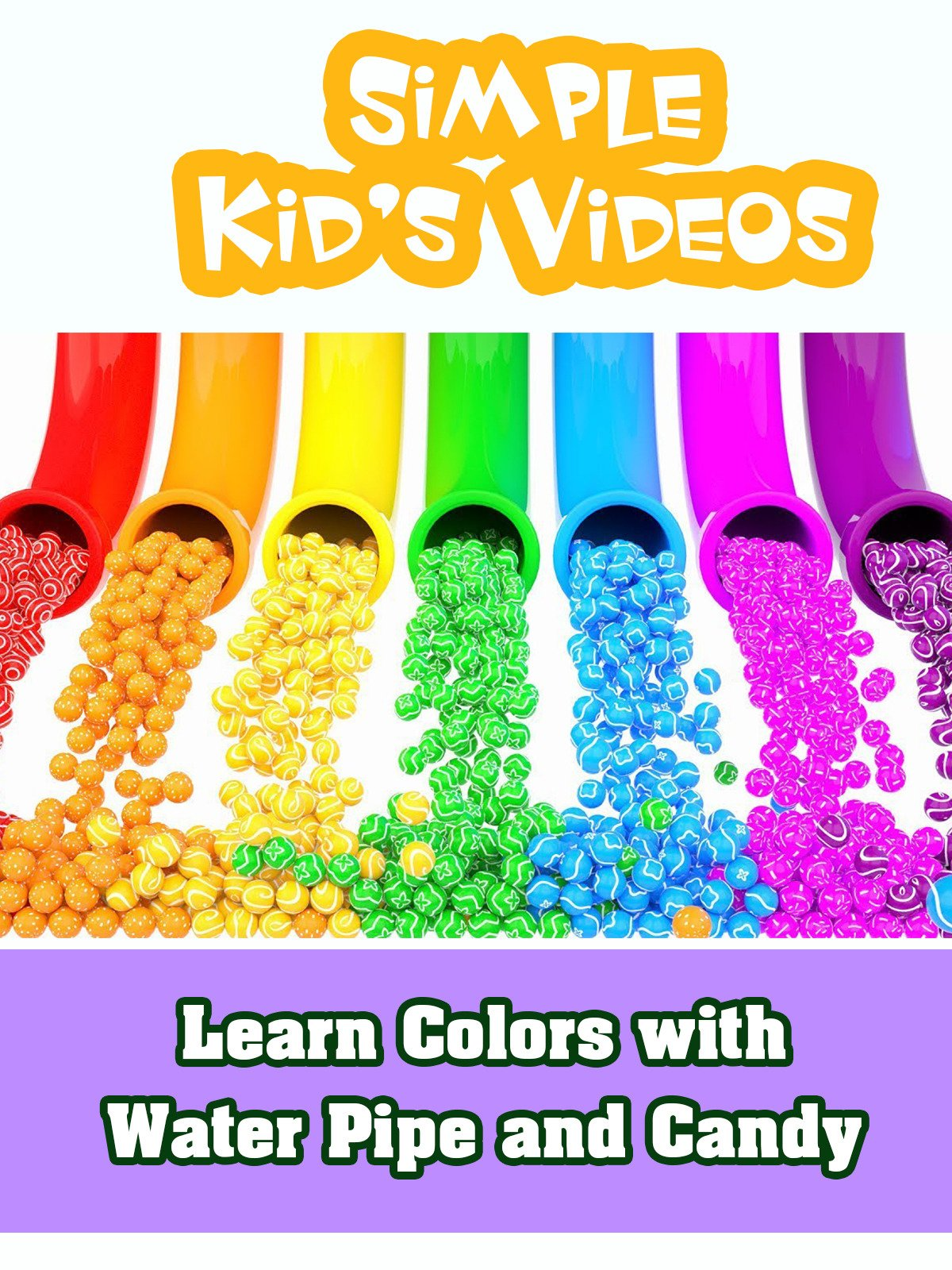 Learn Colors with Water Pipe and Candy