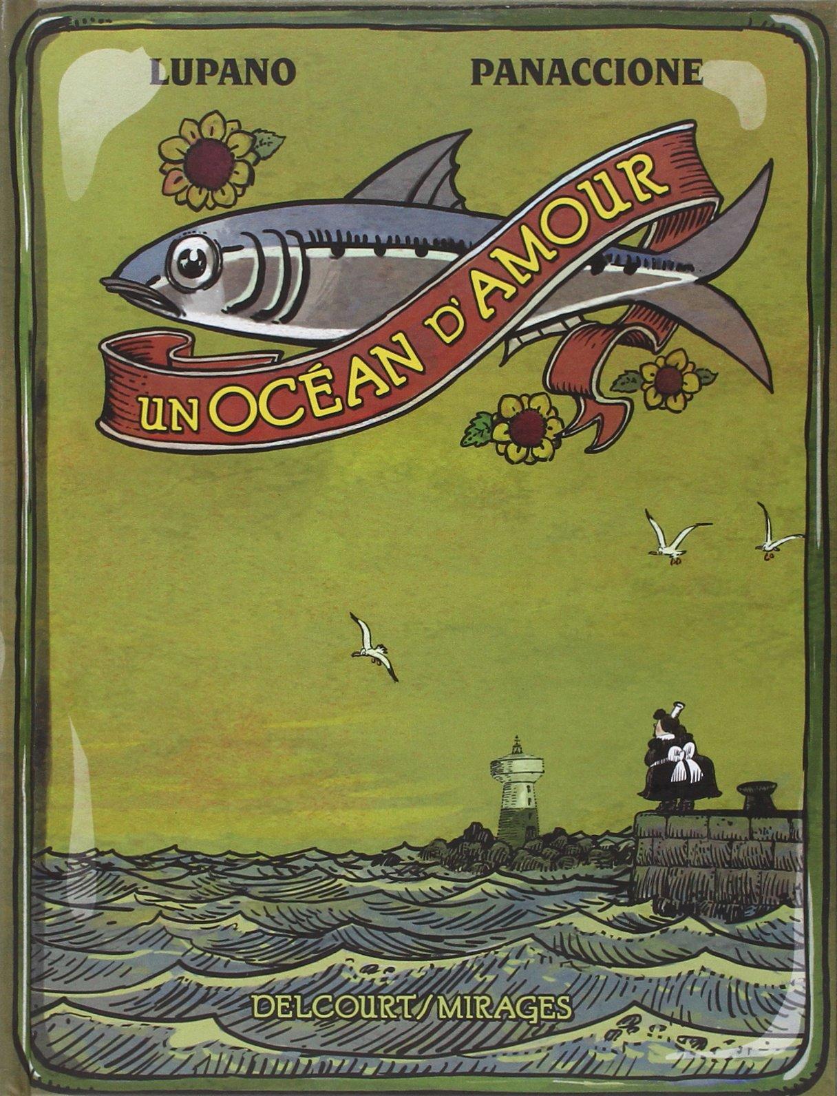 Un océan d'amour de Wilfrid Lupano & Gregory Panaccione  81NSvVJzNkL