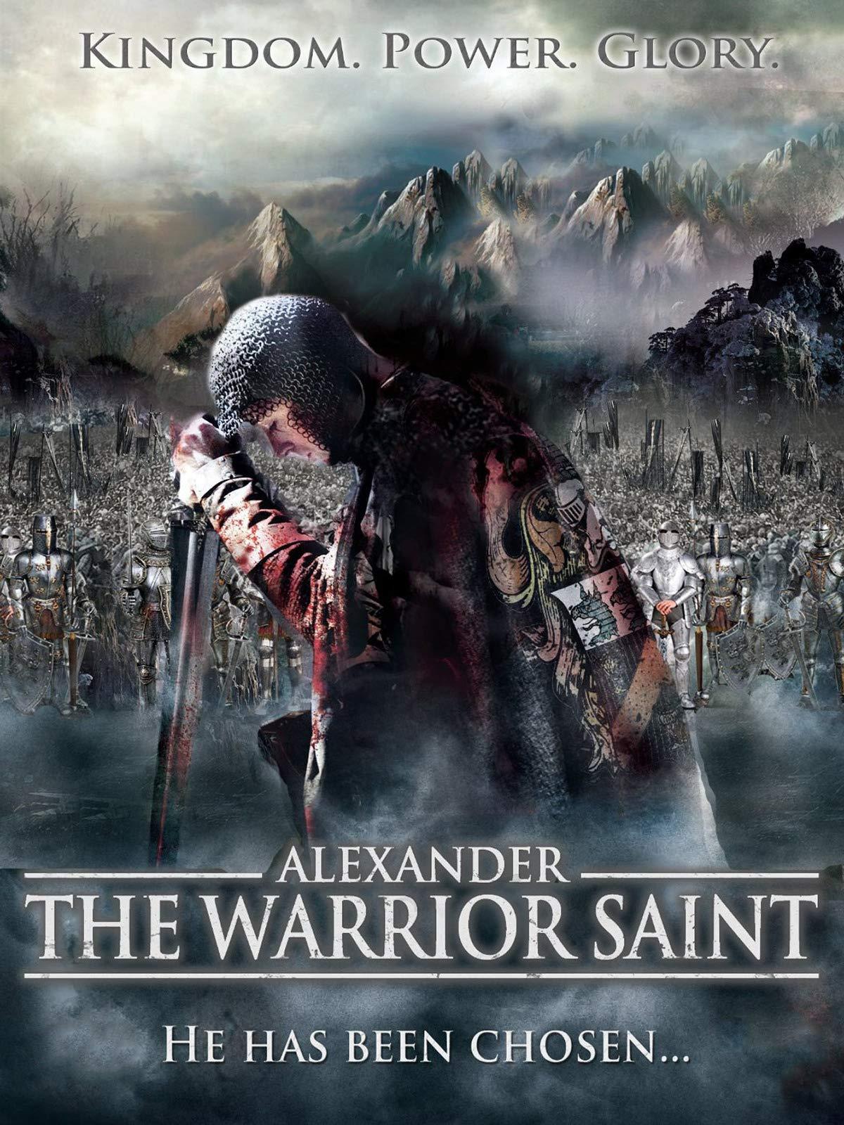 Alexander - The Warrior Saint