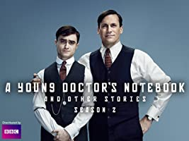 A Young Doctor's Notebook and Other Stories, Season 2