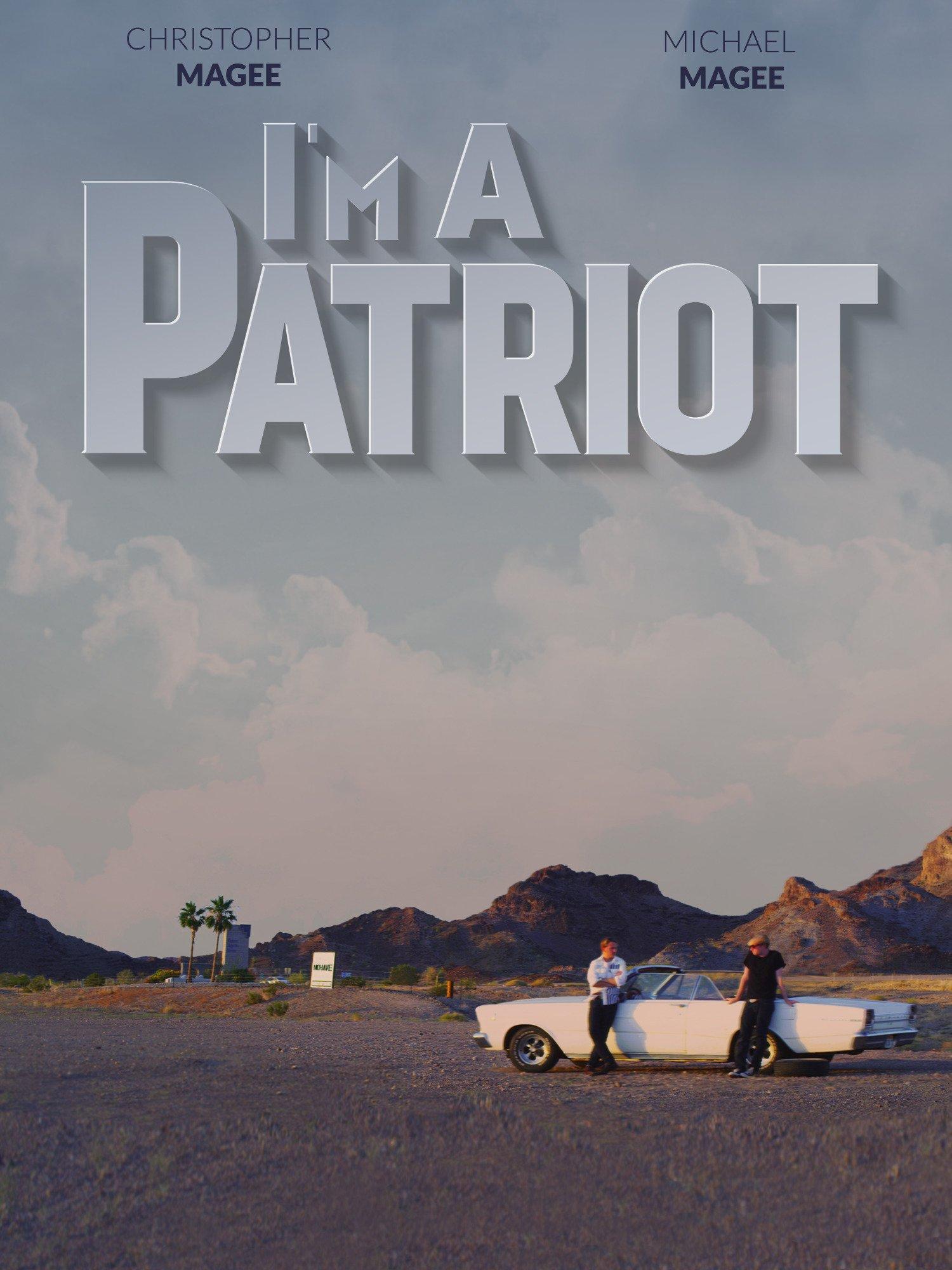 I'm A Patriot