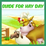 Cheats For Hay Day Game Guide: Tips,...