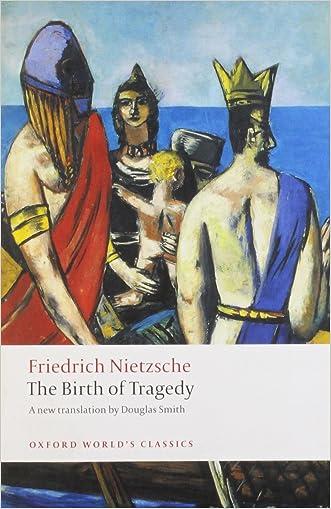 The Birth of Tragedy (Oxford World's Classics) written by Friedrich Nietzsche