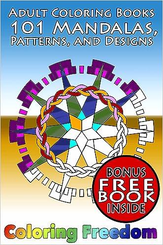 Adult Coloring Book: 101 Mandalas, Patterns, and Designs