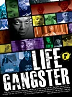 Life Of A Gangster