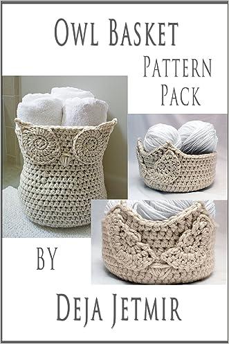 Owl Basket Pattern Pack written by Deja Jetmir