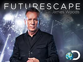 Futurescape With James Woods