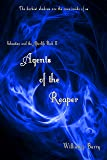 Agents of the Reaper