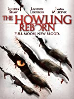 The Howling Reborn [HD]