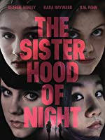 The Sisterhood of Night [HD]