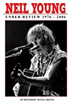 Young, Neil - Under Review: 1976-2006