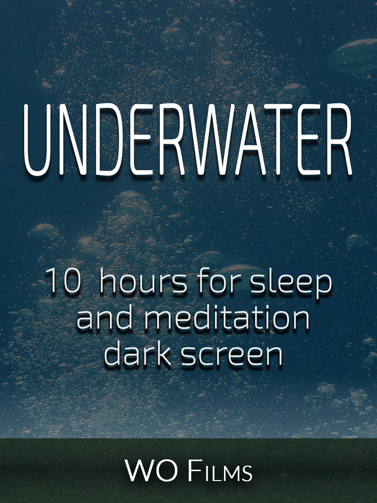 Underwater, 10 hours for Sleep and Meditation, dark screen