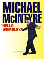 Michael McIntyre 'Hello Wembley!