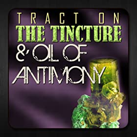Tract On The Tincture And Oil Of Antimony