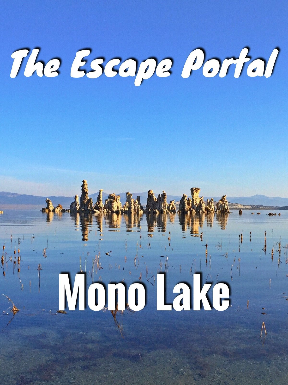 The Escape Portal: Mono Lake