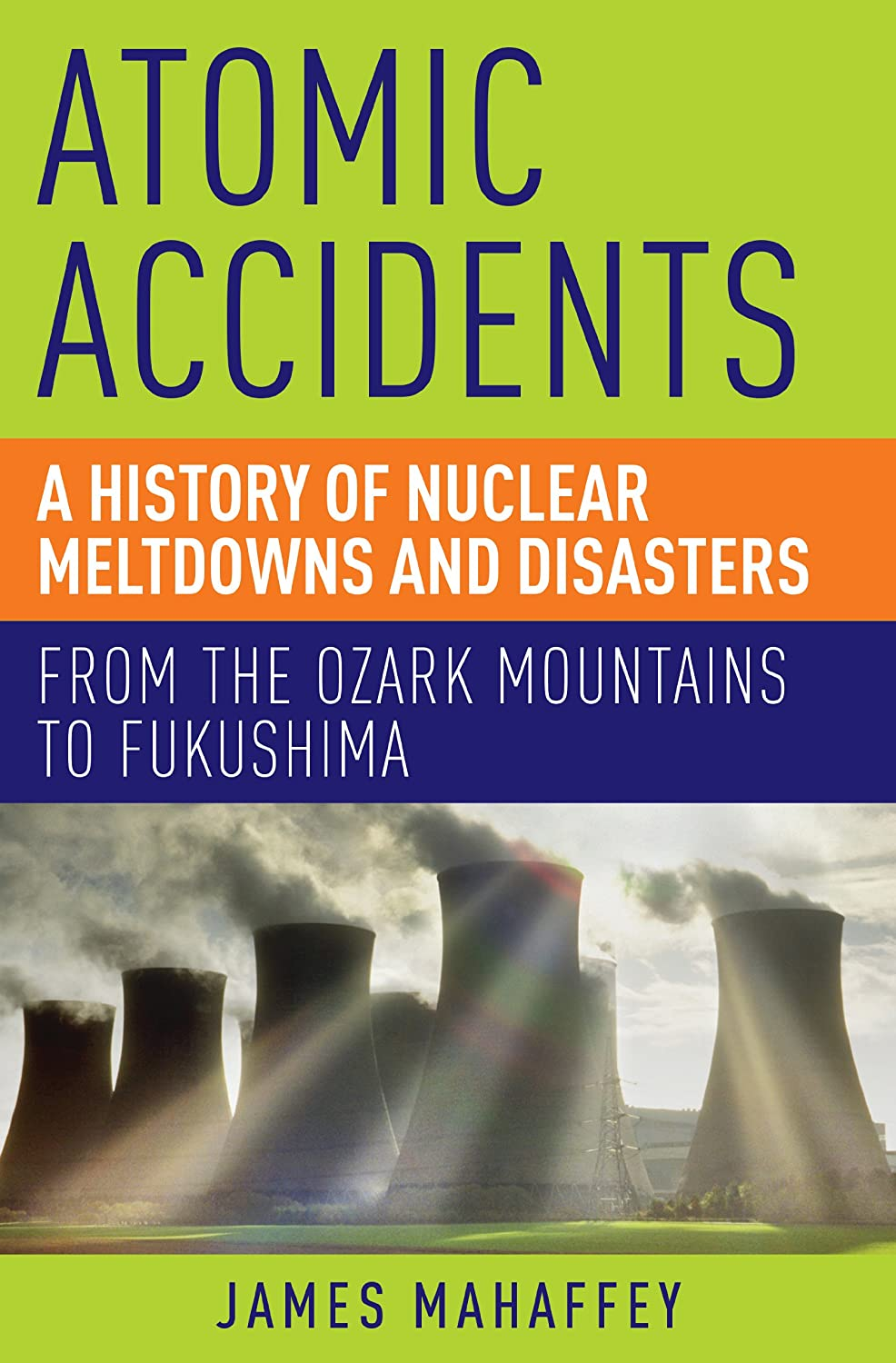 From the Ozark Mountains to Fukushima