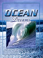 Ocean Dreams [HD]