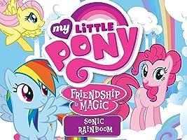 My Little Pony, Sonic Rainboom