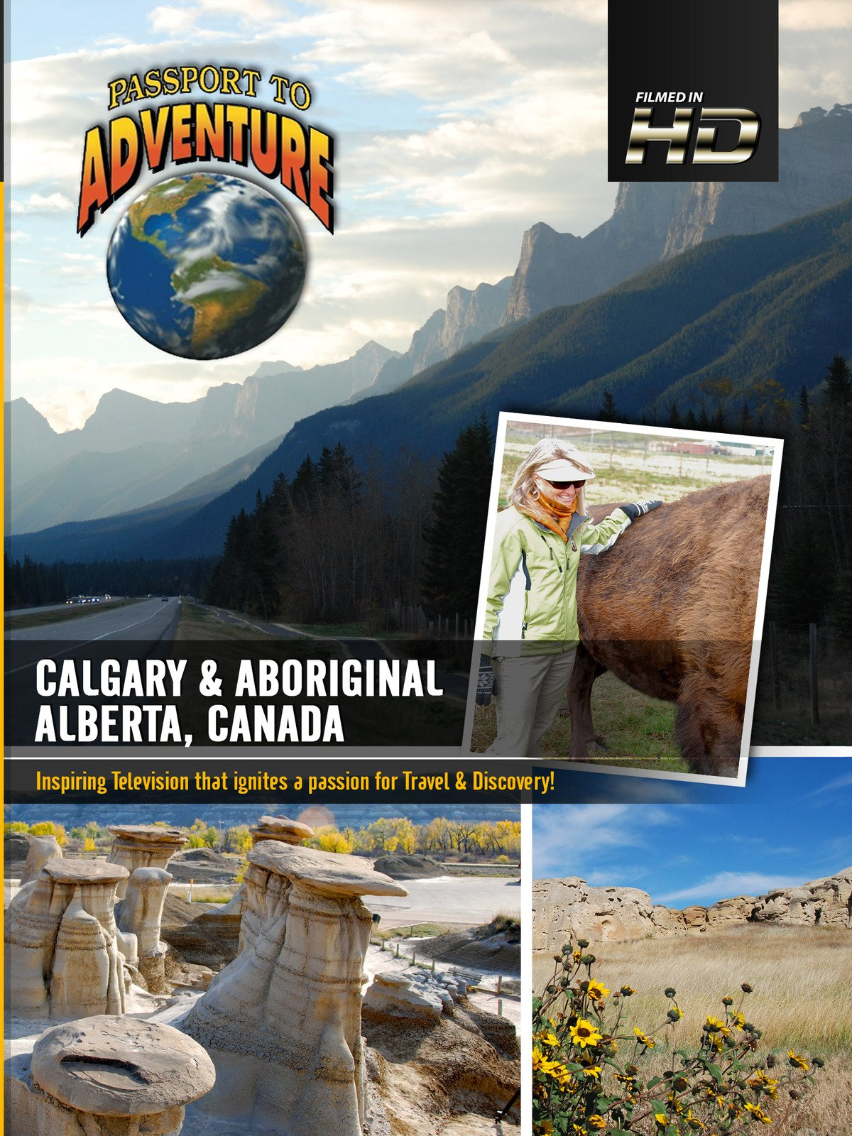 Passport to Adventure - Calgary & Aboriginal Alberta; Canada
